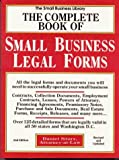 The Complete Book of Small Business Legal Forms (2nd ed) (0935755179) by Daniel Sitarz