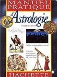 echange, troc Didier Colin - Manuel pratique d'astrologie