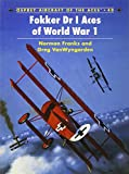 Fokker Dr I Aces of World War I (Osprey Aircraft of the Aces)