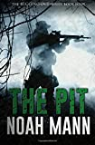 The Pit (The Bugging Out Series) (Volume 4)