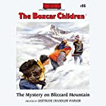 The Mystery on Blizzard Mountain: The Boxcar Children Mysteries, Book 86 | Gertrude Chandler Warner