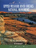 img - for Montana's Upper Missouri River Breaks National Monument book / textbook / text book