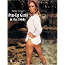 Bunny Yeagers Pin Up Girls of the 1960s