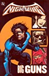 Nightwing Volume 6: Big Guns