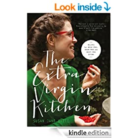 The Extra Virgin Kitchen The No 1 Bestseller: Recipes for Wheat-Free, Sugar-Free and Dairy-Free Eating