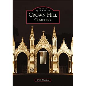 Crown  Hill  Cemetery   (IN)  (Images of America)