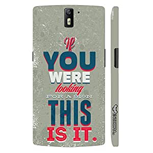 One plus One This Is It! designer mobile hard shell case by Enthopia