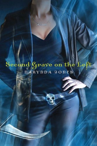 Second Grave on the Left (Charley Davidson Series) by Darynda Jones