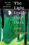 The Light Inside the Dark: Zen, Soul, and the Spiritual Life