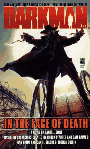 IN THE FACE OF DEATH (DARKMAN 4): IN THE FACE OF DEATH (Darkman, No 4), Boyll