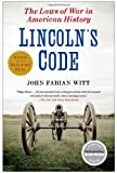 Lincolns Code: The Laws of War in American History