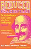 Reed Martin Reduced Shakespeare: The Attention-impaired Reader's Guide to the World's Best Playwright [abridged]