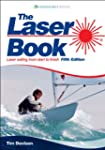 The Laser Book: Laser Sailing from St...