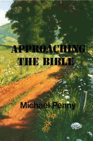Approaching the Bible