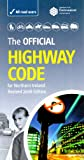 The Official Highway Code for Northern Ireland (Driving Skills)