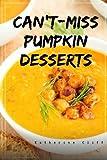 Can't-Miss  Pumpkin Desserts