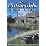 The Cotswolds Town and Village Guide: The Definitive Guide to Places of Interest in the Cotswolds (Walkabout)by Peter Titchmarsh
