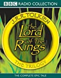 "The Lord of the Rings: ""The Fellowship of the Ring"", ""The Two Towers"", ""The Return of the King"" (BBC Radio Collection)"