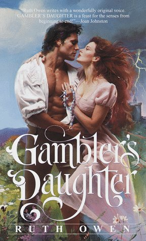Gamblers Daughter, RUTH OWEN