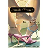 In Her Shoes: A Novel ~ Jennifer Weiner