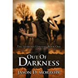 Out Of Darkness (The Starborn Uprising Book 1)
