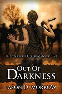 (FREE on 8/13) Out Of Darkness by Jason D. Morrow - http://eBooksHabit.com