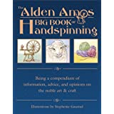 Alden Amos Big Book Of Handspinningby Amos Alden