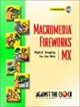 Macromedia Fireworks MX: Digital Imag...