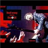 布袋寅泰 - beat crazy presents live @AX [DVD]
