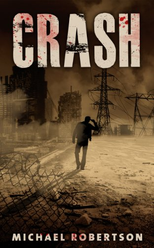 T.G.I.F! Check Out Friday's Kindle Daily Deals  Plus Michael Robertson's Post Apocalyptic/Dystopian Thriller Crash