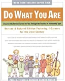 img - for Do What You Are : Discover the Perfect Career for You Through the Secrets of Personality Type--Revised and Updated Edition Featuring E-careers for the 21st Century book / textbook / text book