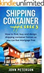 Shipping Container Homes: Your comple...