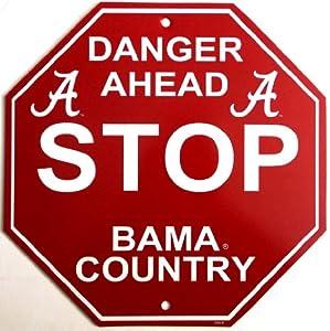 Buy Alabama Crimson Tide Stop Sign by Fremont Die