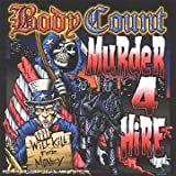 Murder 4 Hire Bodycount Ft Ice T