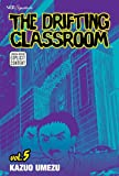 The Drifting Classroom, Vol. 5