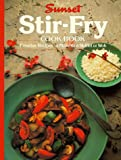 Stir-Fry Cook Book (0376027134) by Sunset Books