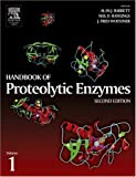 img - for Handbook of Proteolytic Enzymes, Two-Volume Set with CD-ROM: Handbook of Proteolytic Enzymes, Volume 1, Second Edition book / textbook / text book