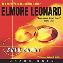 Gold Coast (       UNABRIDGED) by Elmore Leonard Narrated by Frank Muller