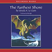 The Farthest Shore: The Earthsea Cycle, Book 3 | Ursula K. Le Guin