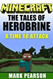 img - for Minecraft: The Tales of Herobrine: A Time to Attack book / textbook / text book