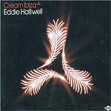 Cream Ibiza (2007 Mixed By Eddie Halliwell) Various Artists