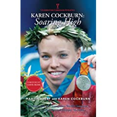 Karen Cockburn: Soaring High (Celebrating Canadian Athletes)