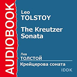 The Kreutzer Sonata [Russian Edition] Audiobook