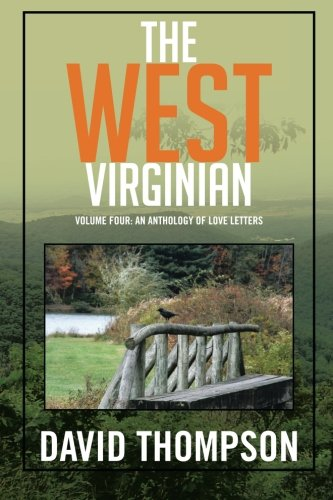 The West Virginian: Volume Four: An Anthology of Love Letters: 4
