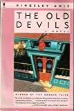 The Old Devils: A Novel (0060971460) by Amis, Kingsley