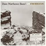 Live at Red Rocks 1995 ~ Dave Matthews Band