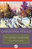 img - for I'm Dying Laughing: The Humourist book / textbook / text book
