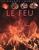 """Afficher """"Le Feu"""""""