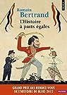 L'Histoire à parts égales : Récits d'une rencontre Orient-Occident (XVIe-XVIIe siècle) par Bertrand