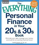 img - for by Davidoff, Howard The Everything Personal Finance in Your 20s and 30s Book: Eliminate your debt, manage your money, and build for an exciting financial future (2012) Paperback book / textbook / text book